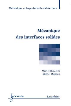 Mécanique des interfaces solides